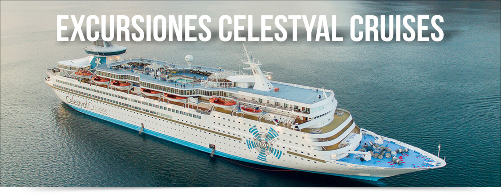 EXCURSIONES CRUCEROS CELESTYAL CRUISES
